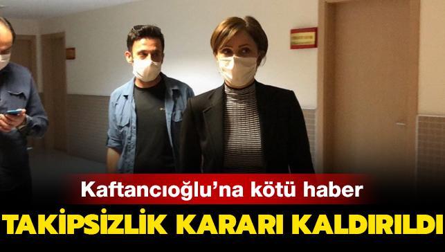 CHP İstanbul İl Başkanı Kaftancıoğlu hakkında verilen takipsizlik kararı kaldırıldı