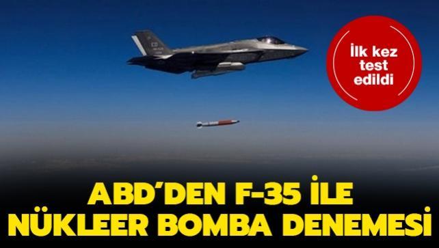 ABD'den F-35 ile nükleer bomba denemesi