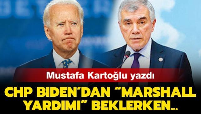 CHP Biden'dan 'Marshall yardımı' beklerken…