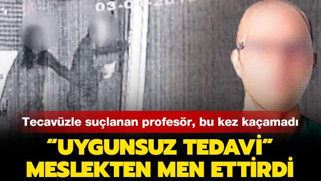 """""""Uygunsuz tedavi"""" tecavüzle suçlanan profesörü meslekten men ettirdi"""