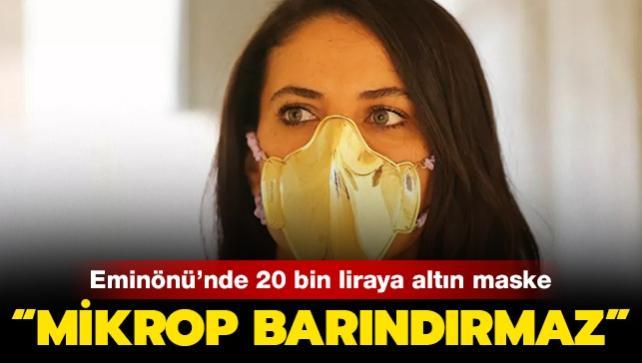 Eminönü'nde 20 bin liraya altın maske