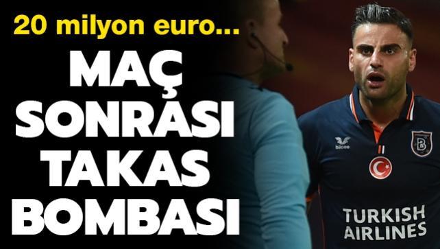 Maç sonrası takas bombası! 20 milyon euro...