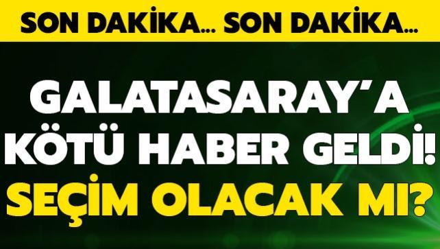 Galatasaray'a kötü haber! Seçim gerçekleşemeyecek...