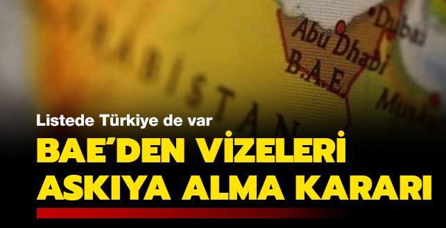 Listede Türkiye de var: BAE'den vizeleri askıya alma kararı