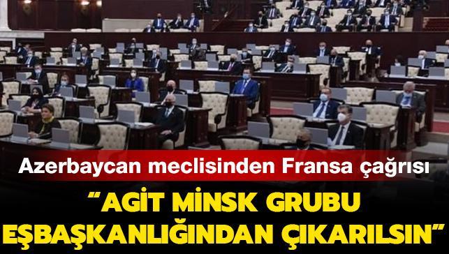 Azerbaycan meclisi Fransa'nın AGİT'ten çıkarılmasını istedi