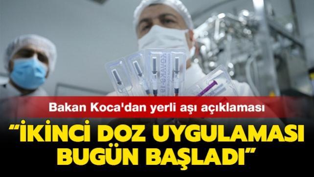 Bakan Koca'dan yerli aşı açıklaması: İkinci doz uygulaması bugün başladı