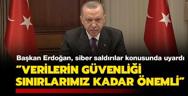 Başkan Erdoğan: Türkiye siber saldırılara en çok hedef olan ülkelerin başında geliyor