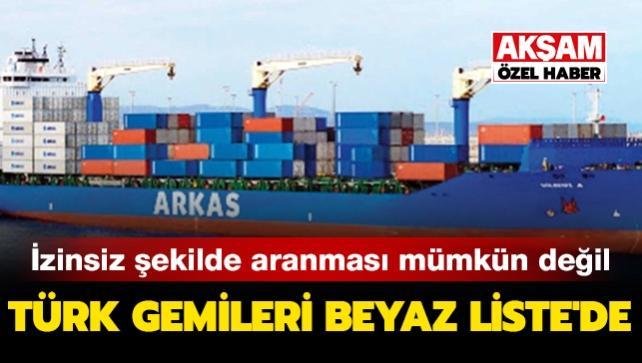 Türk gemileri Beyaz Liste'de