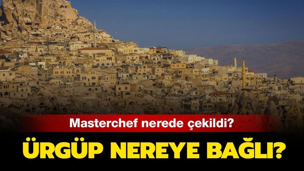 """Kapadokya Ürgüp Peri Bacaları nerede, nereye bağlı"""" 28 Kasım MasterChef nerede çekildi"""""""