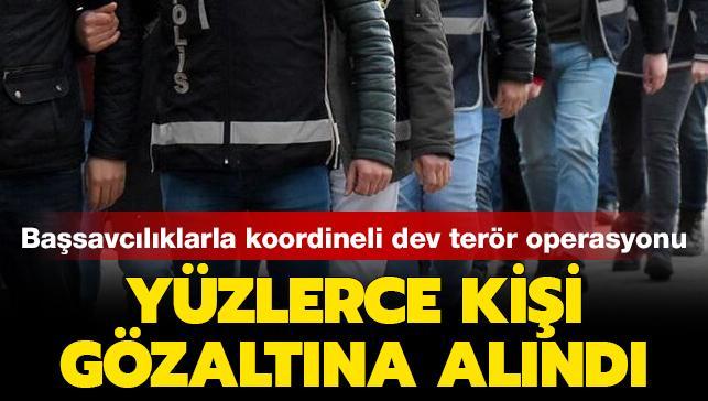 Başsavcılıklarla koordineli dev terör operasyonu: Yüzlerce kişi gözaltına alındı
