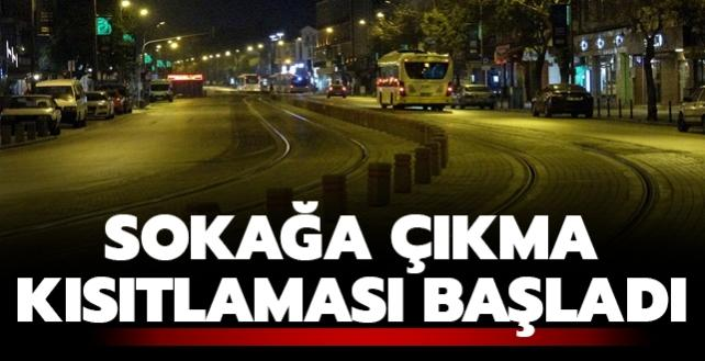 Türkiye genelinde sokağa çıkma kısıtlaması başladı