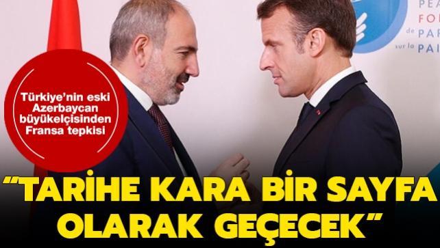 Türkiye'nin eski Azerbaycan Büyükelçisi: Fransız Senatosunun tarihine kara bir leke