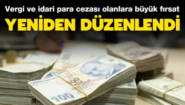Vergi ve idari para cezası olanlar için büyük fırsat! Bakanlık açıkladı