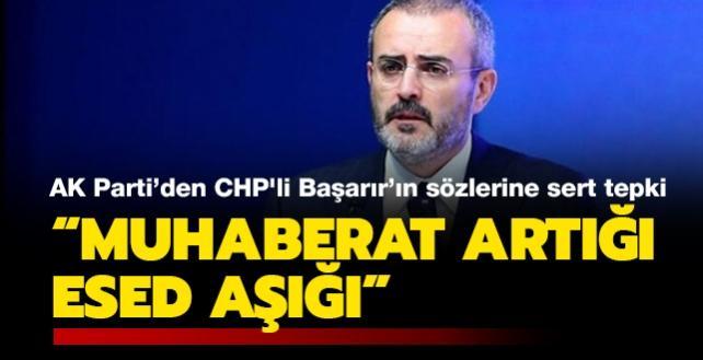"""CHP'li Başarır'ın Türk ordusu """"satıldı"""" açıklamasına AK Parti'den sert tepki"""