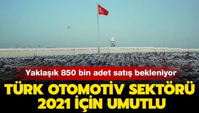 Türk otomotiv sektörü 2021 için umutlu: Yaklaşık 850 bin adet satış bekleniyor