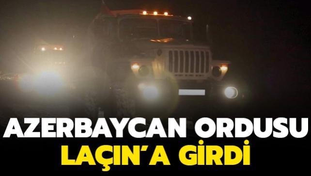 Azerbaycan ordusu Laçın kentine giriş yaptı