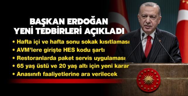 Son dakika... Başkan Erdoğan yeni koronavirüs tedbirlerini açıkladı: Sokak kısıtlaması genişletildi