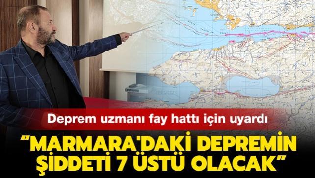 Deprem uzmanından fay hattı uyarısı: Marmara'daki depremin şiddeti 7 üstü olacak!