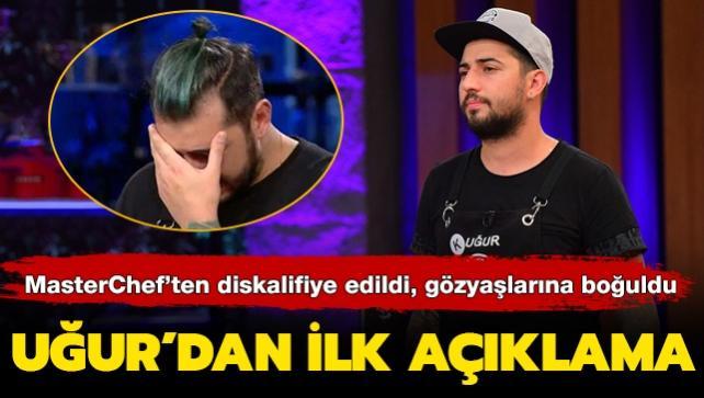 Gözyaşlarına boğuldu! Uğur'dan 'diskalifiye' açıklaması