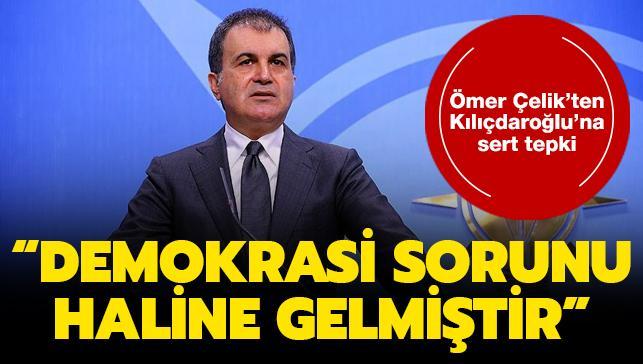 """AK Parti Sözcüsü Çelik'ten Kılıçdaroğlu'na sert çıkış: """"Demokrasi sorunu haline gelmiştir"""""""