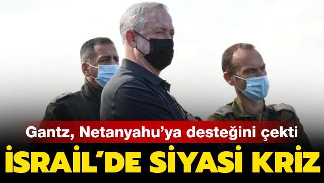 İsrail'de siyasi kriz: Koalisyon ortağı Savunma Bakanı Gantz, Netanyahu'ya desteğini çekti