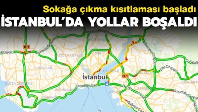 Sokağa çıkma kısıtlaması başladı... İstanbul'da yollar boşaldı