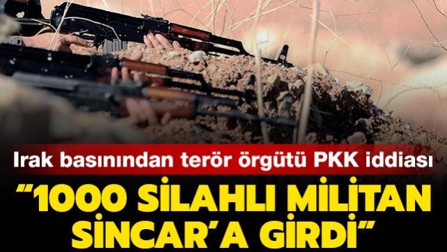 Terör örgütü PKK'ya bağlı 1000 militanın Sincar'a girdiği iddia edildi