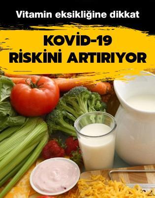 Vitamin eksikliği olanlar Kovid-19 açısından daha riskli