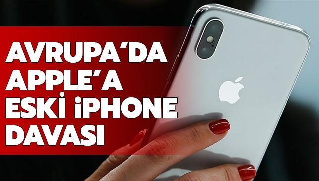 Apple'a kötü haber... Avrupa'da eski iPhone'lar davalık oldu