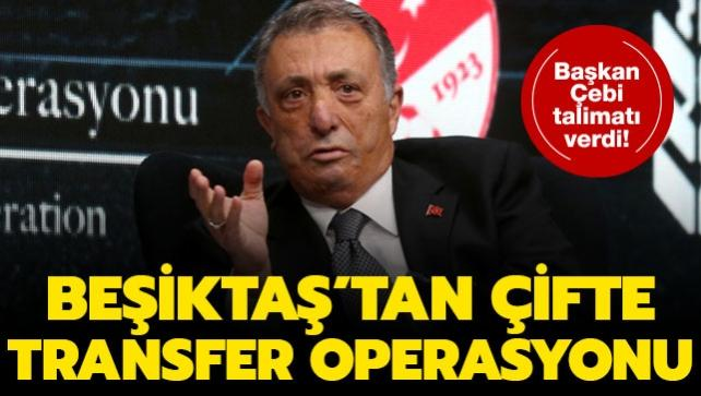 Beşiktaş'tan çifte transfer operasyonu