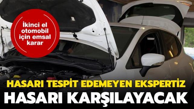 İkinci el otomobil için emsal karar: Hasarı tespit edemeyen ekspertiz hasarı karşılayacak