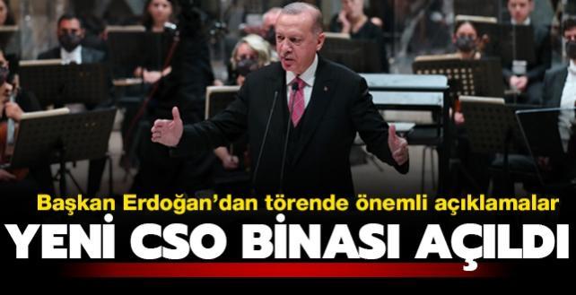 Başkan Erdoğan'dan Cumhurbaşkanlığı Senfoni Orkestrası Konser Salonu Açılış  Töreni'nde önemli mesajlar