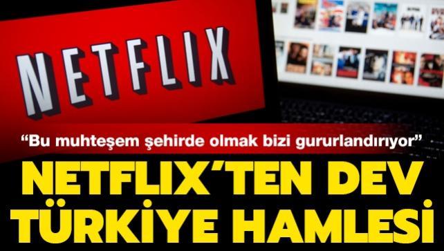 Netflix'ten flaş Türkiye hamlesi: İstanbul'a geliyor