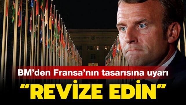 Son dakika: BM Özel Rapörtörleri'nden Fransa'ya uyarı: İnsan hakları hukukuyla uyumsuz