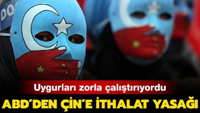 ABD resmen açıkladı: Uygurları zorla çalıştıran Çinli şirkete ithalat yasağı