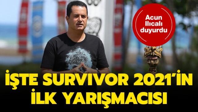 Acun Ilıcalı açıkladı! İşte Survivor 2021'in ilk yarışmacısı...