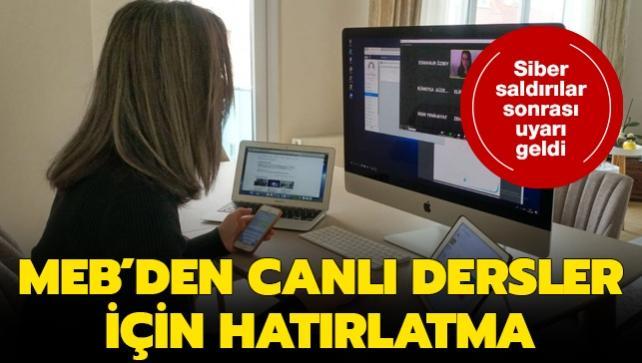 Siber saldırı sonrası MEB'den canlı dersler için hatırlatma