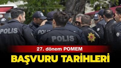 Polis Akademisi başvuruları ne zaman? 27. dönem POMEM polis alımı başladı mı, şartlar neler?