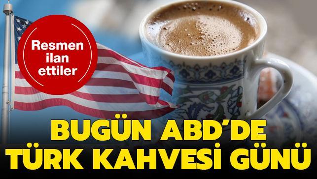 ABD'nin başkenti Washington'da 5 Aralık Dünya Türk Kahvesi günü ilan edildi