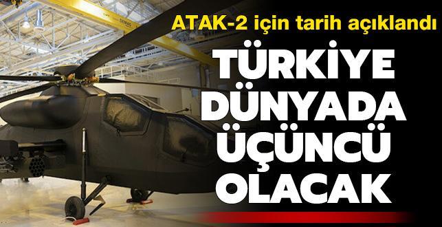 Türkiye dünyada 3. olacak! Atak-2 Taarruzi Helikopter 2025'te envantere giriyor