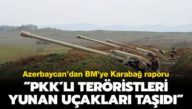 """Azerbaycan'dan BM'ye Karabağ raporu: """"PKK'lıları Yunan uçakları taşıdı"""""""