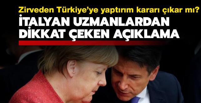 """Zirveden Türkiye'ye yaptırım kararı çıkar mı"""" İtalyan uzmanlardan dikkat çeken açıklama"""