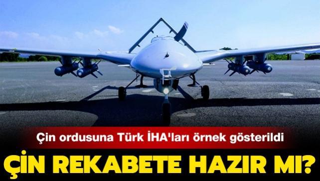 """Çin ordusuna Türk İHA'ları örnek gösterildi:  Çin rekabete hazır mı"""""""