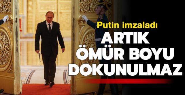 Putin imzaladı: Artık ömür boyu dokunulmaz