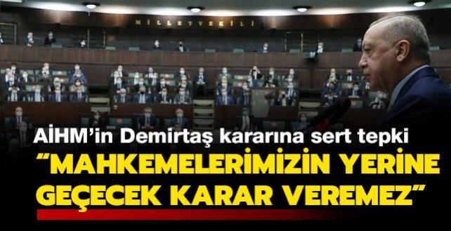 Son dakika haberi... Başkan Erdoğan'dan AİHM'in Selahattin Demirtaş kararına çok sert tepki