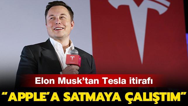 """Son dakika... SpaceX'in CEO'su Elon Musk'tan Tesla itirafı: """"Apple'a satmaya çalıştım"""""""