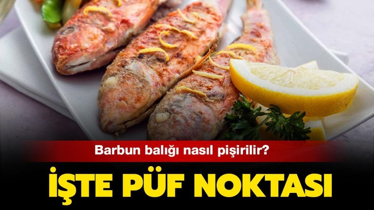 """Barbun balığı nasıl pişirilir"""" MasterChef Barbun püf noktası ve tarifi burada!"""