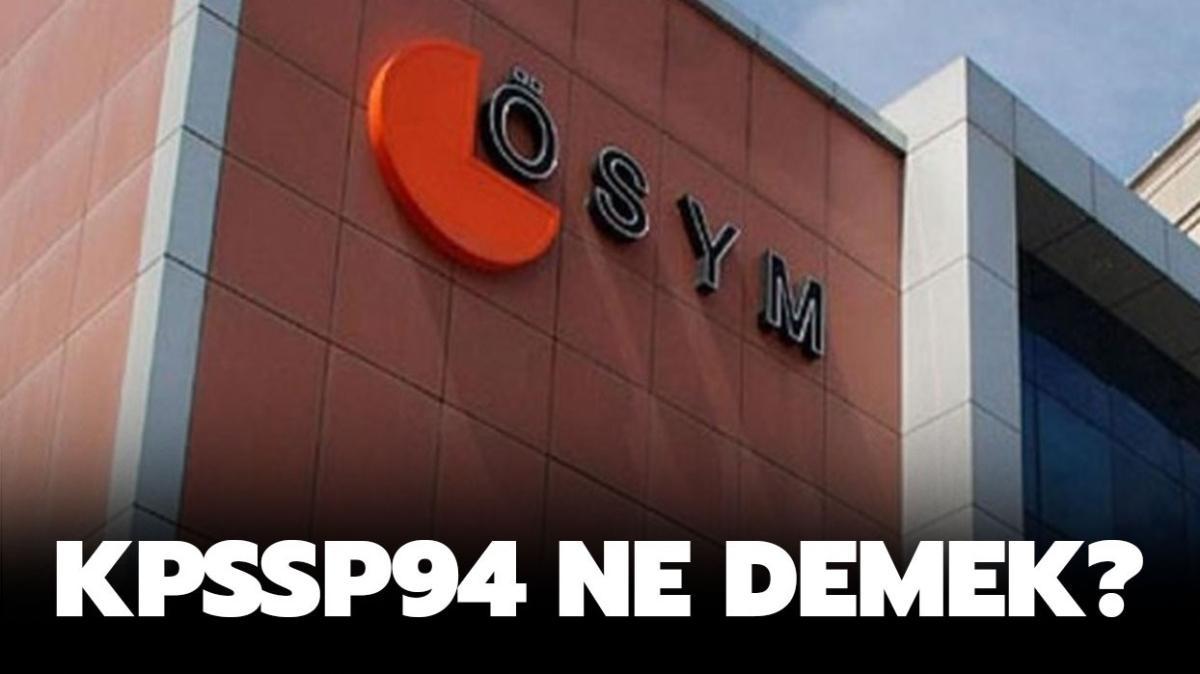 """KPSSP94 nedir"""" KPSSP94 puanı ile nereye girilir"""""""