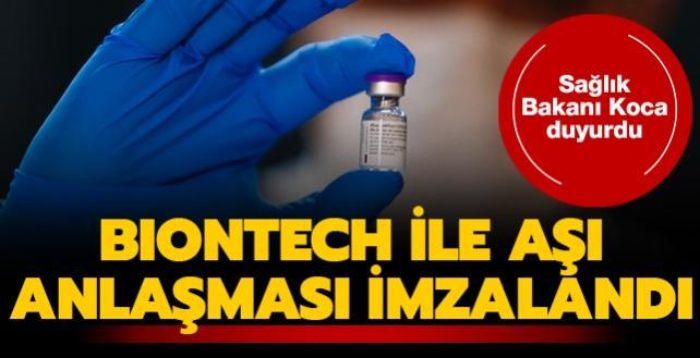 Sağlık Bakanı Koca açıkladı: Biontech ile anlaşma imzalandı