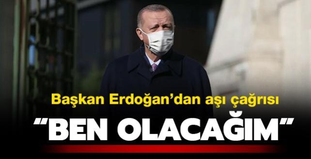 """Son dakika haberi... Başkan Erdoğan'dan koronavirüs aşısı çağrısı: """"Ben olacağım"""""""